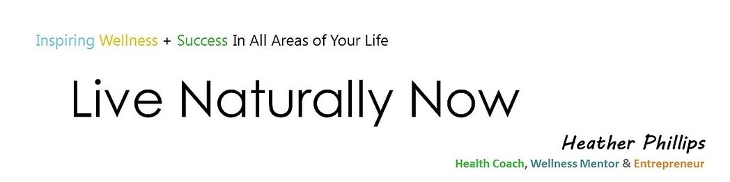 Live Naturally Now